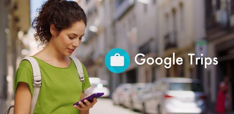 刚上架就获得大量好评的 Google Trips,到底强大在哪儿?