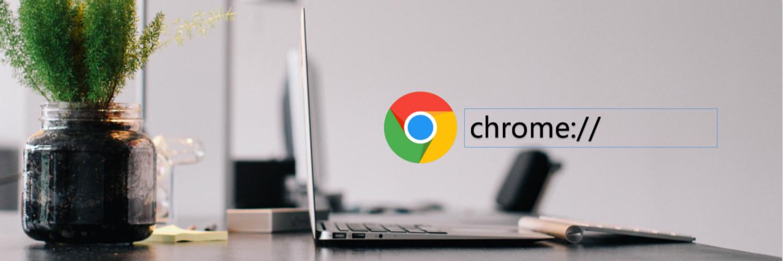 这 15 条实用命令,帮你打开 Chrome 浏览器的隐藏功能