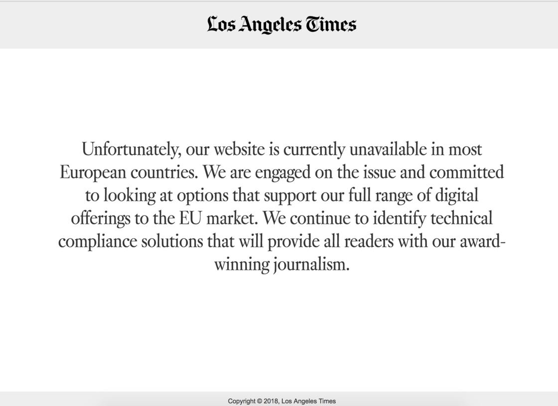 5 月 26 日,还没有为 GDPR 做好准备的《洛杉矶时报》只能暂时停掉了其在欧洲的业务。