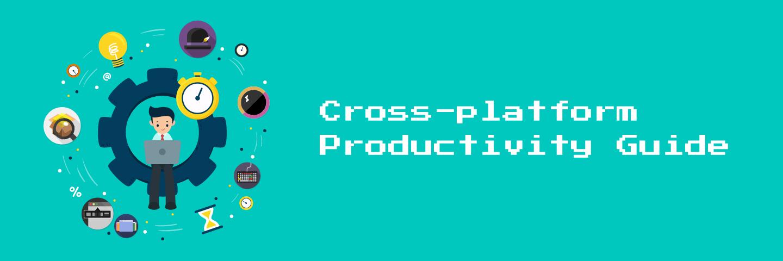 跨平台生产力指南--2018年我对于数字生产力的思考