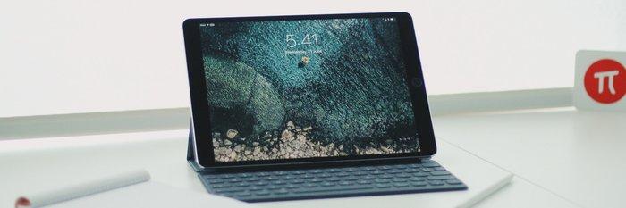 少数派测评:10.5 英寸 iPad Pro,向生产力设备再进一步