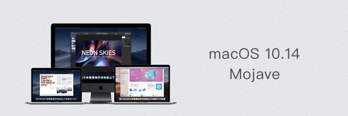 细数 12 个「看得见」与「看不见」的变化,带你更全面地了解 macOS Mojave