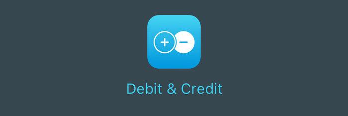 离开使用三年的财禅,我选择了它:Debit & Credit