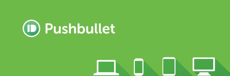 跨平台消息推送工具 Pushbullet 体验详解