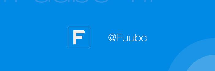 再一次,更进一步:Fuubo 4 极速上手