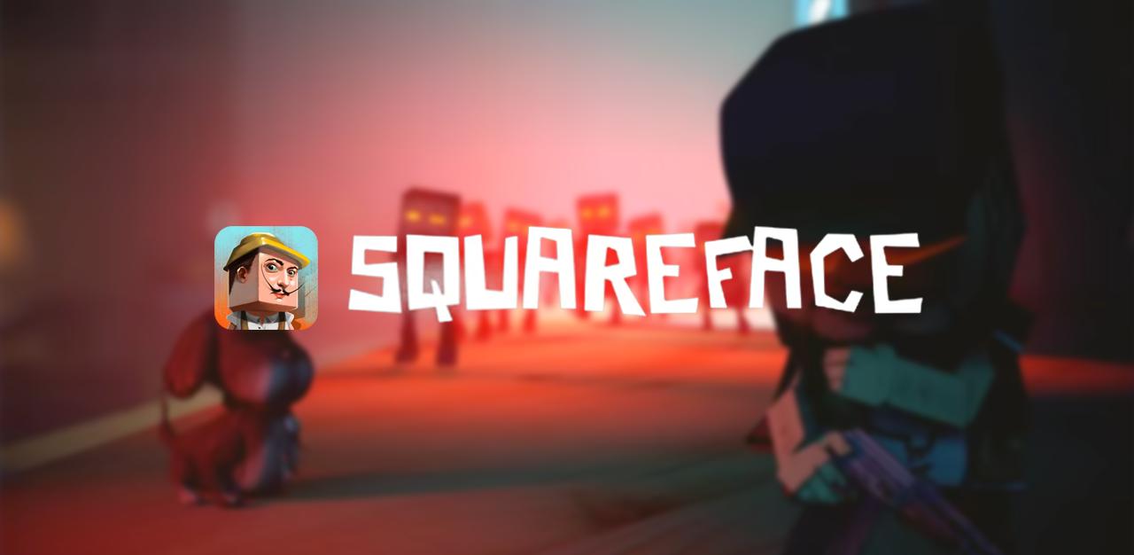 纸盒人的大暴走:Squareface