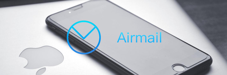 最自由定制的效率邮件应用:Airmail for iOS 评测